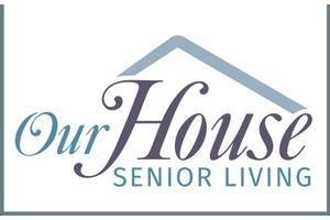 Our House Memory Care I & II